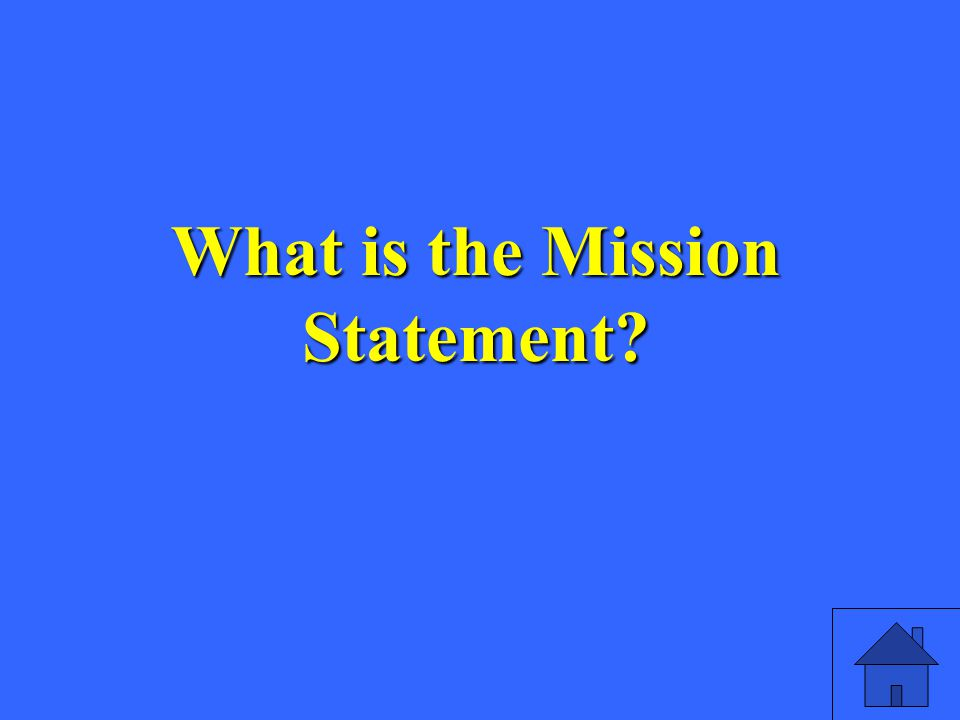 What is the Mission Statement