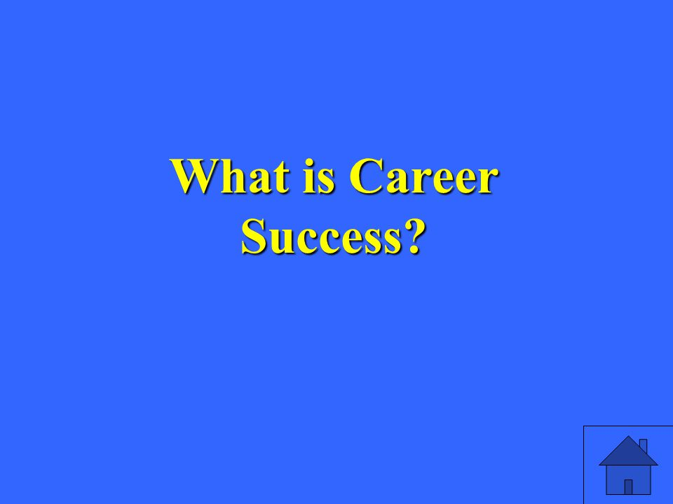 What is Career Success