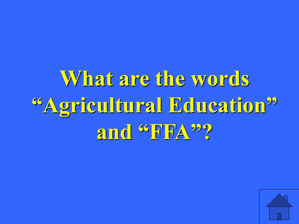 What are the words Agricultural Education and FFA