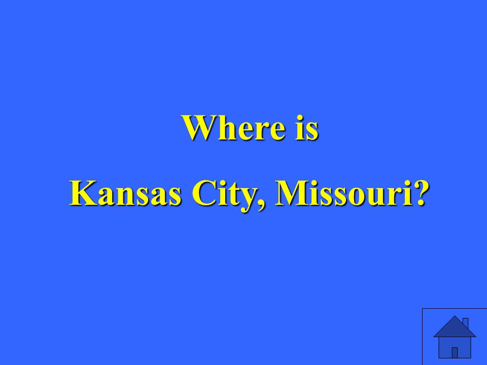 Where is Kansas City, Missouri