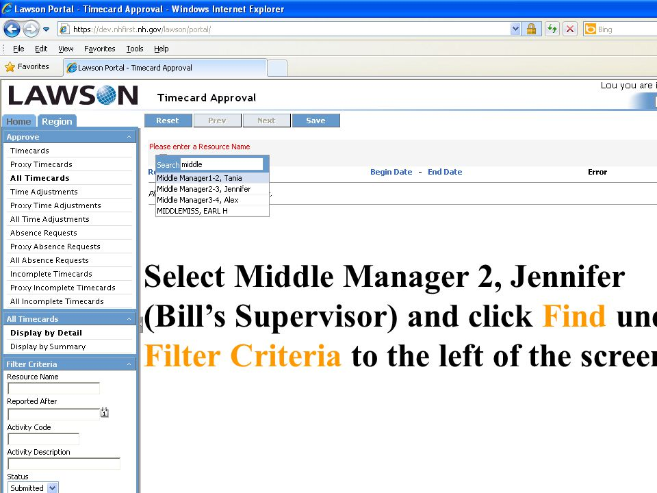 Select Middle Manager 2, Jennifer (Bill's Supervisor) and click Find under Filter Criteria to the left of the screen