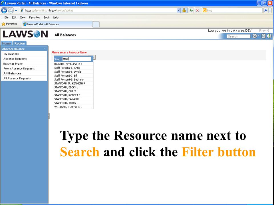 Type the Resource name next to Search and click the Filter button