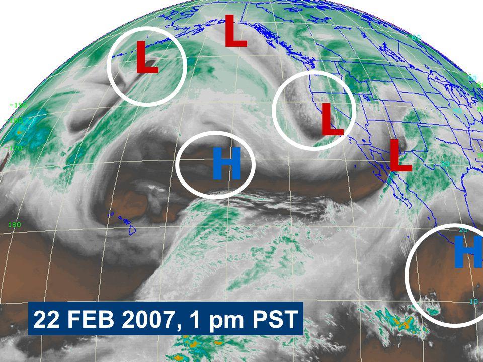 L 22 FEB 2007, 1 pm PST L L H L H