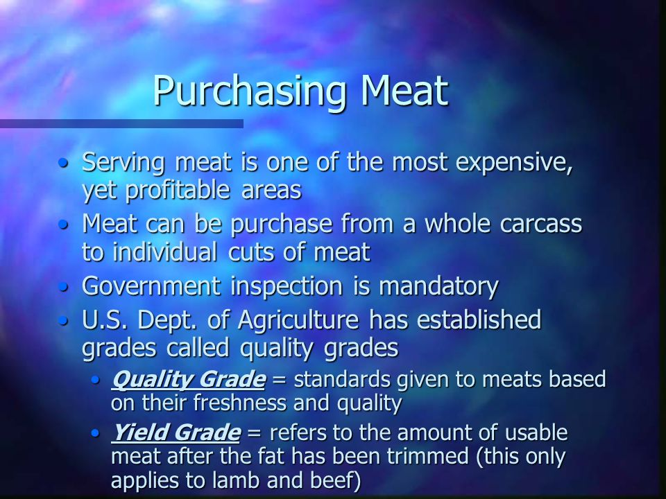 Purchasing, Storing, and Preparing Meats, Poultry and Seafood 8.1