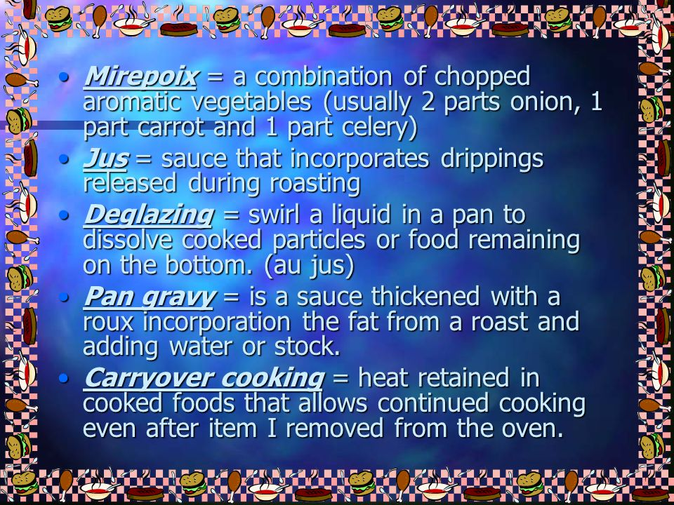 Dry-Heat Cooking Meats best suited to dry-heat, are meat that is naturally tender. Searing = caramelize outside of meat, improving flavor and appearan