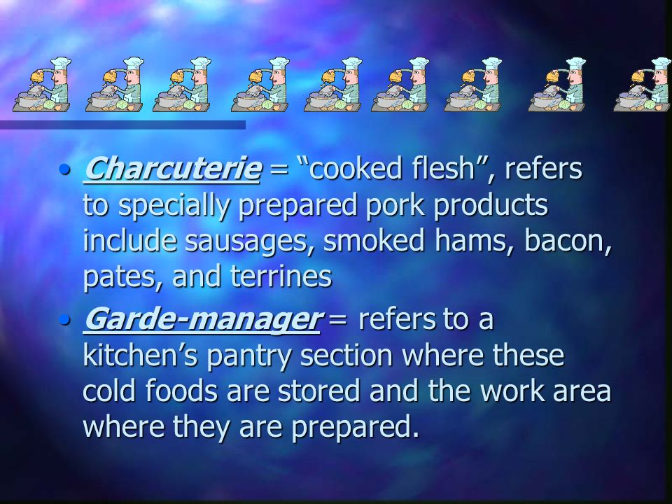 Charcuterie and Garde-manger 8.3