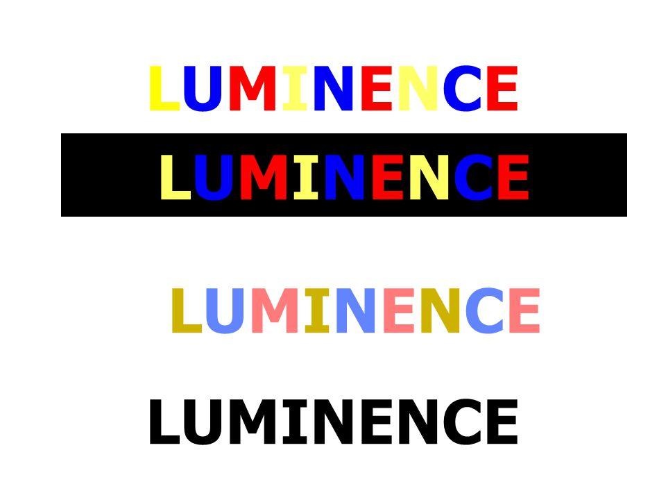 LUMINENCELUMINENCE LUMINENCELUMINENCE LUMINENCE LUMINENCELUMINENCE