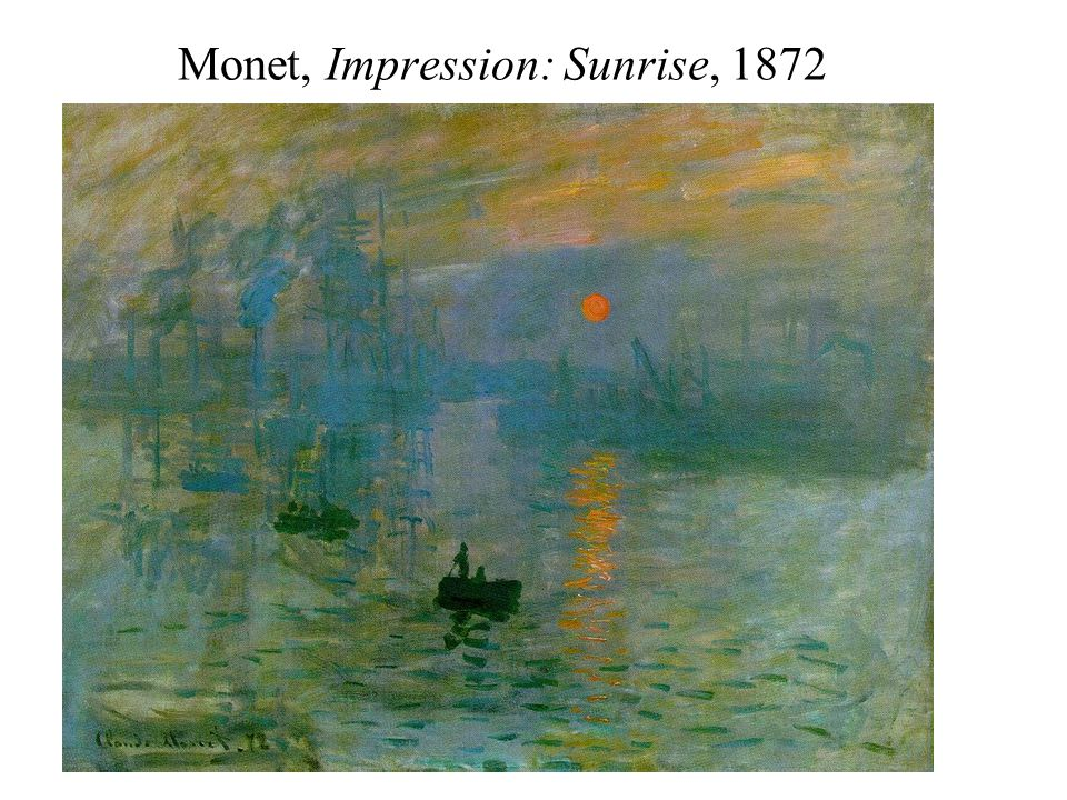 Monet, Impression: Sunrise, 1872