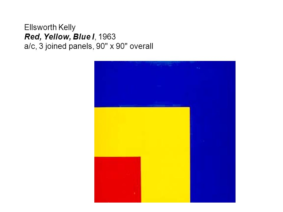 Ellsworth Kelly Red, Yellow, Blue I, 1963 a/c, 3 joined panels, 90