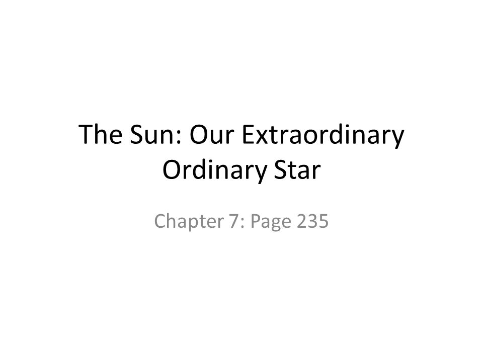The Sun: Our Extraordinary Ordinary Star Chapter 7: Page 235