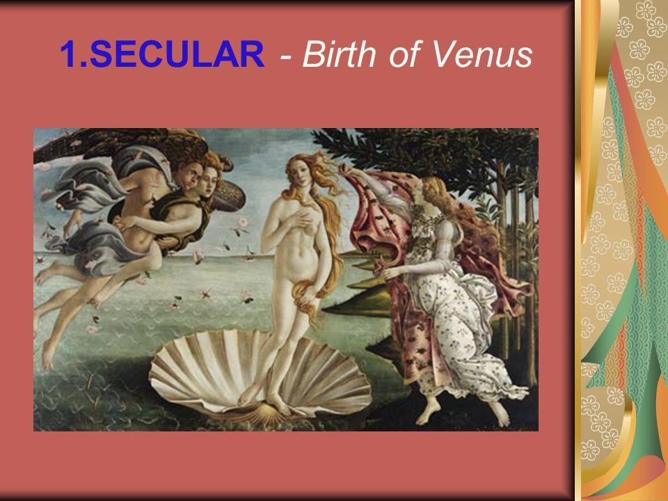 1.SECULAR - Birth of Venus