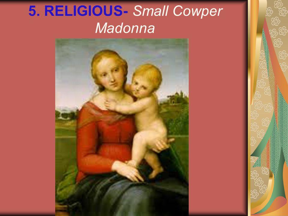 5. RELIGIOUS- Small Cowper Madonna