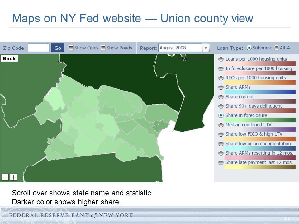 13 Maps on NY Fed website — Union county view Scroll over shows state name and statistic. Darker color shows higher share.