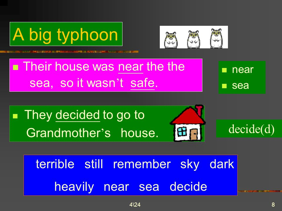 4\248 A big typhoon When Sam was just a little boy, he and his family had a terrible experience.