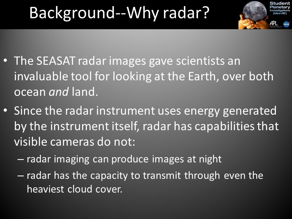 The SEASAT radar images gave scientists an invaluable tool for looking at the Earth, over both ocean and land.
