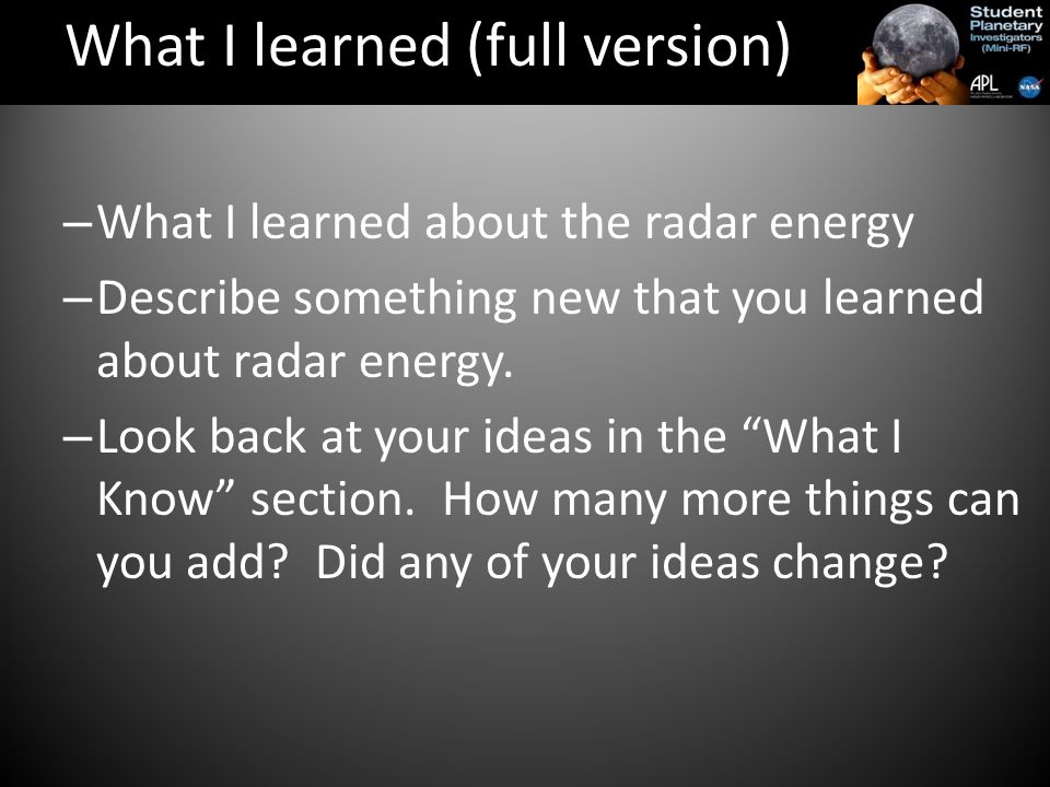 – What I learned about the radar energy – Describe something new that you learned about radar energy.