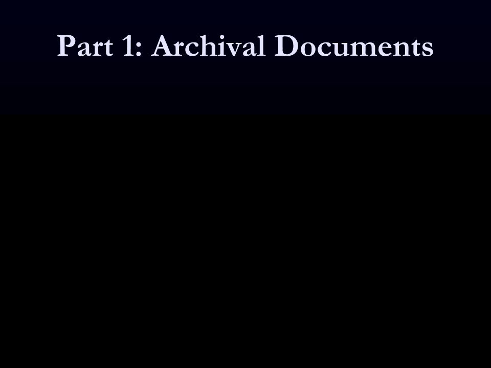 Part 1: Archival Documents