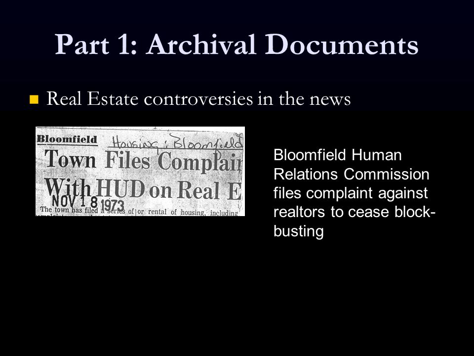 Part 1: Archival Documents Real Estate controversies in the news Real Estate controversies in the news Bloomfield Human Relations Commission files com
