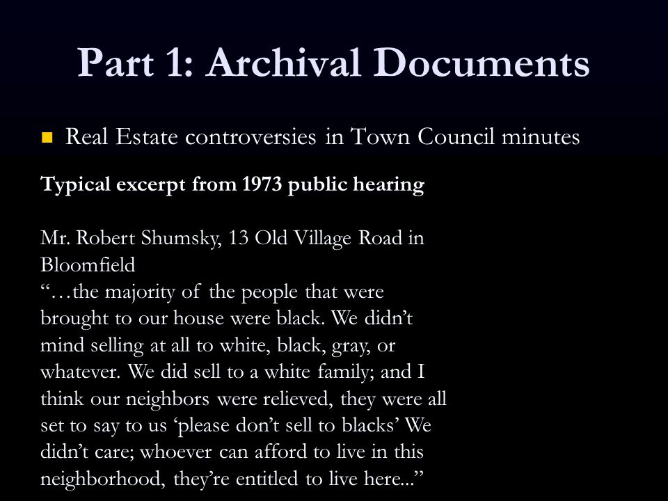 Part 1: Archival Documents Real Estate controversies in Town Council minutes Real Estate controversies in Town Council minutes Typical excerpt from 19
