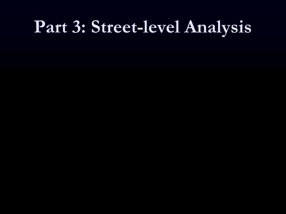 Part 3: Street-level Analysis