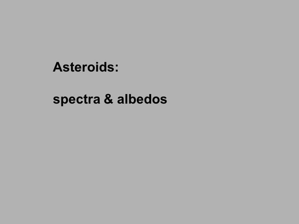 Asteroids: spectra & albedos