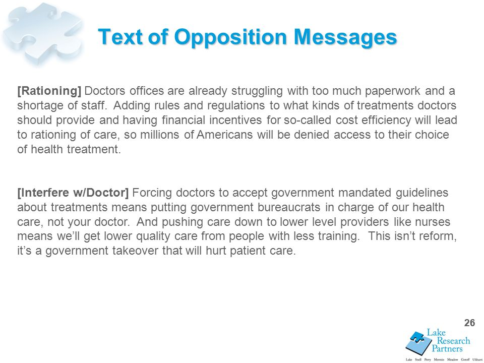 26 Text of Opposition Messages 26 [Rationing] Doctors offices are already struggling with too much paperwork and a shortage of staff.