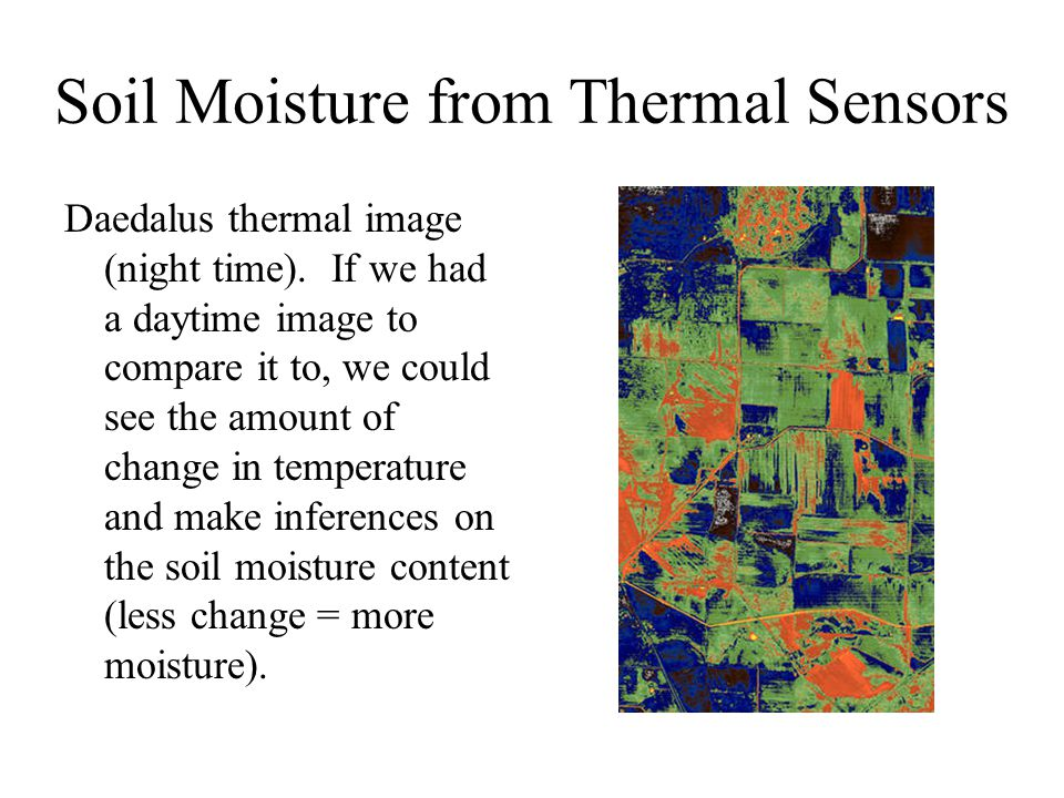 Soil Moisture from Thermal Sensors Daedalus thermal image (night time).