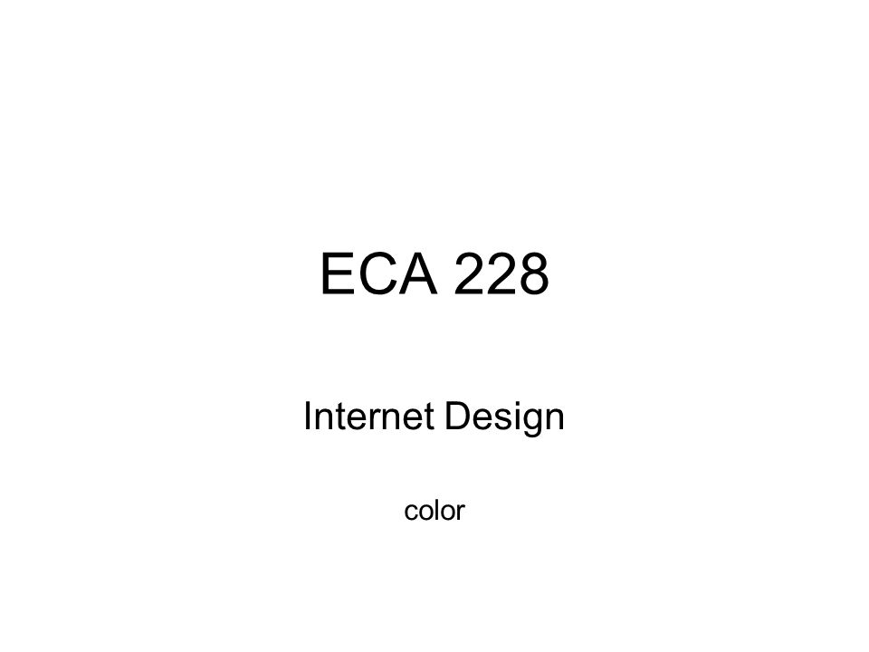 ECA 228 Internet Design color
