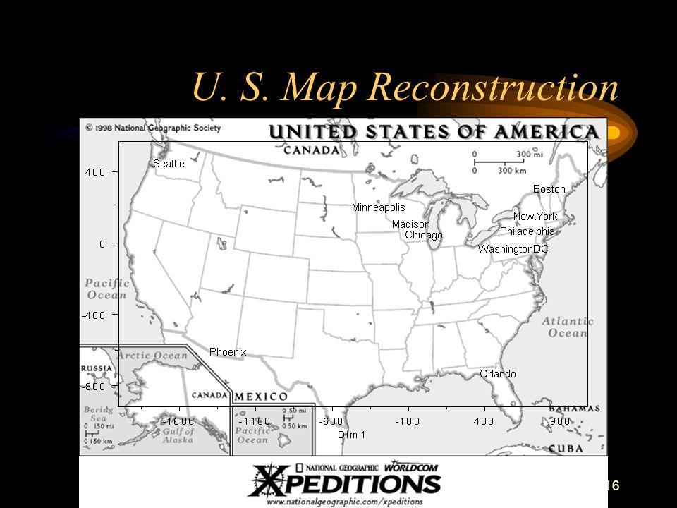 16 U. S. Map Reconstruction