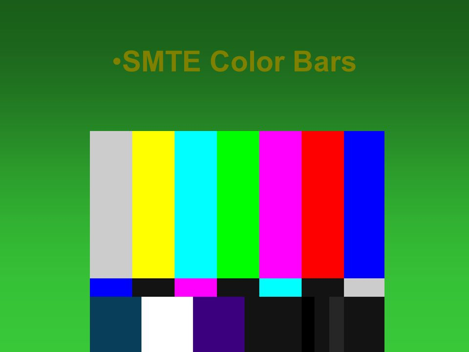 SMPTE Bars A sample of the primary colors containing Blue in the reverse order across the screen, and black reference levels in the lower right corner The Only way to objectively set up a color monitor