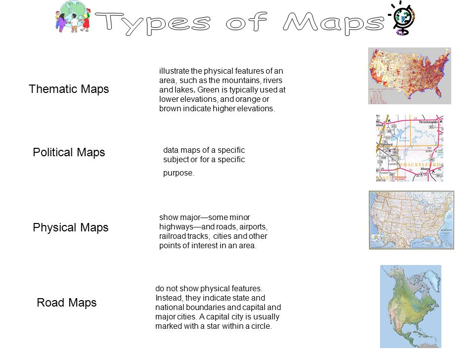 illustrate the physical features of an area, such as the mountains, rivers and lakes.