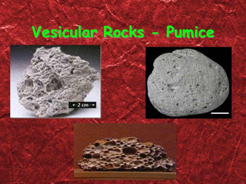 Vesicular Rocks - Pumice