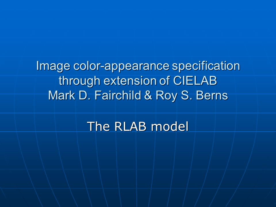 Image color-appearance specification through extension of CIELAB Mark D.