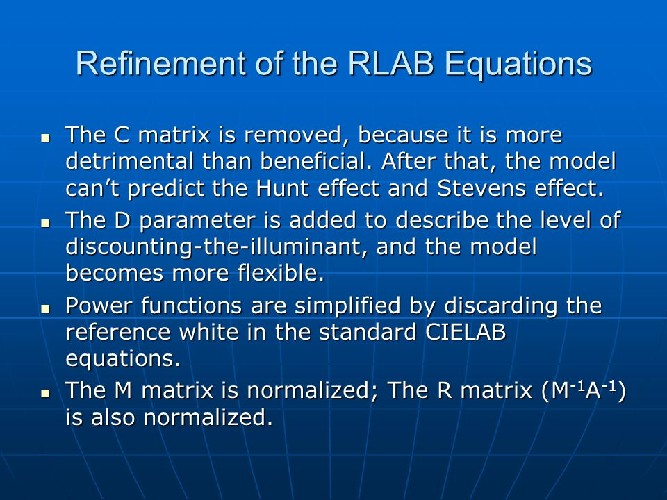 Refinement of the RLAB Equations The C matrix is removed, because it is more detrimental than beneficial.