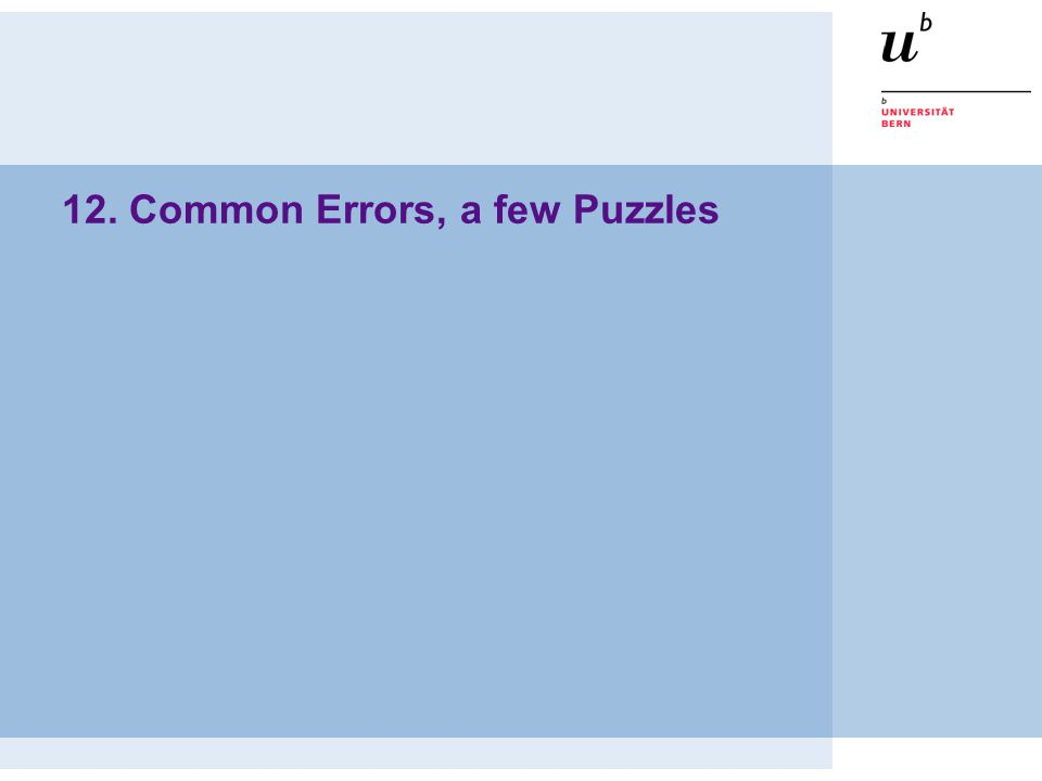 12. Common Errors, a few Puzzles