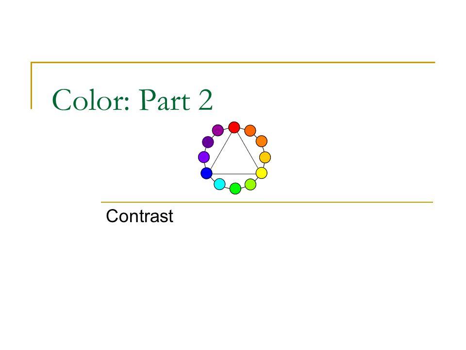 Color: Part 2 Contrast