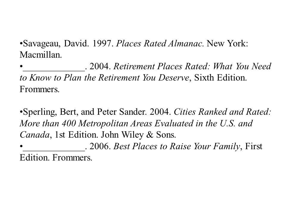Savageau, David. 1997. Places Rated Almanac. New York: Macmillan.