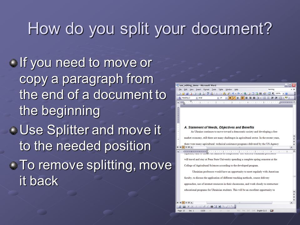 How do you split your document.