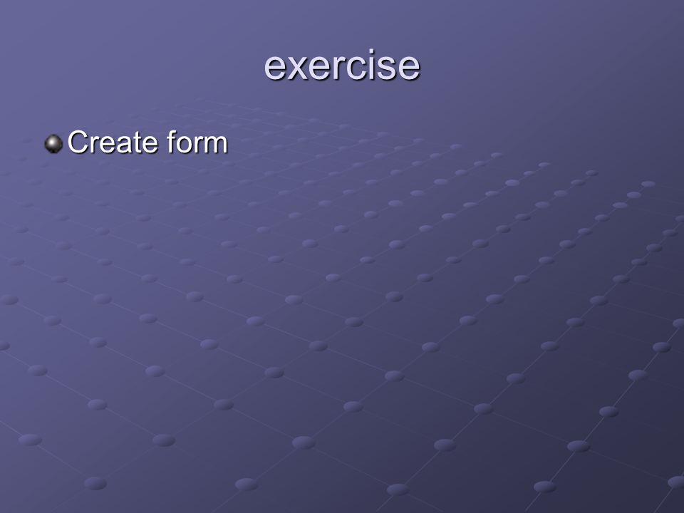exercise Create form