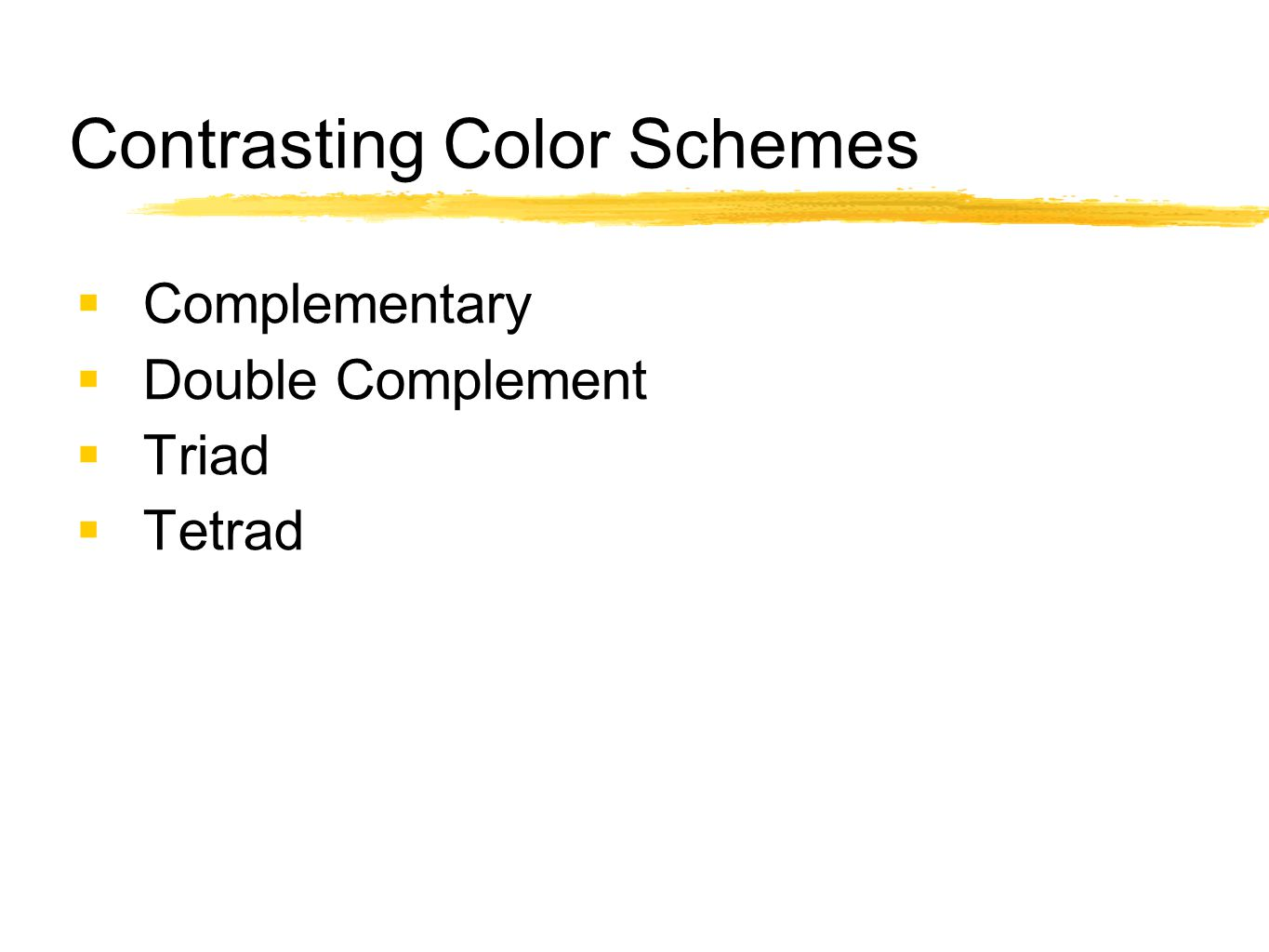 Contrasting Color Schemes  Complementary  Double Complement  Triad  Tetrad