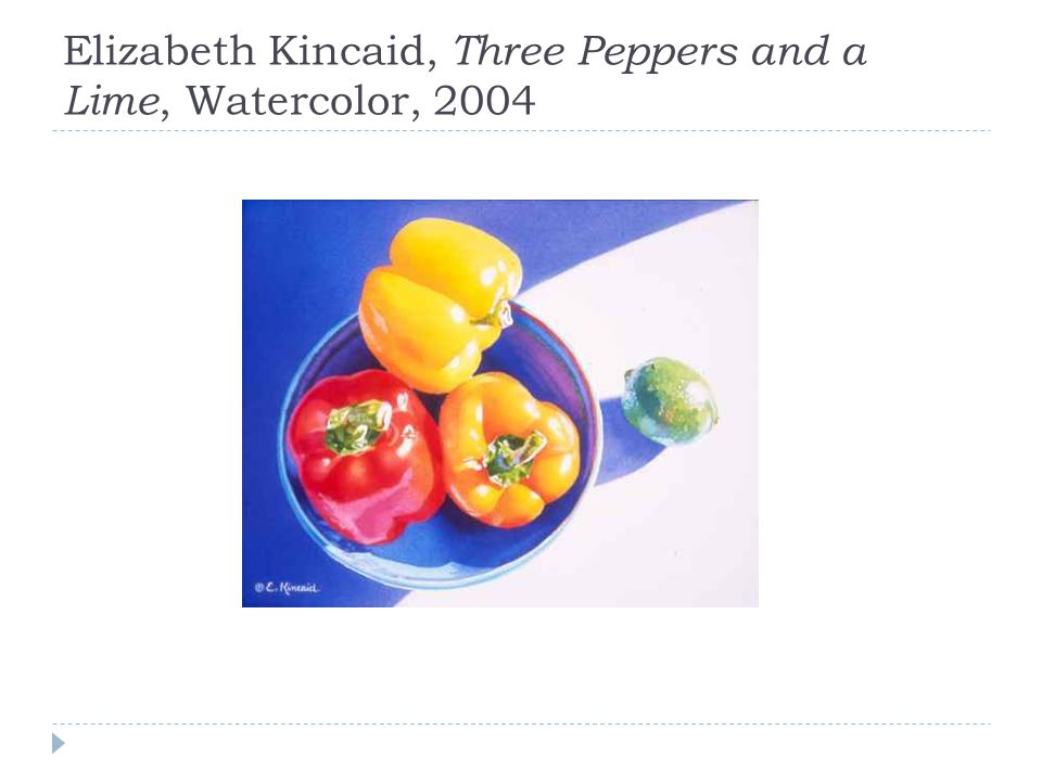 Elizabeth Kincaid, Three Peppers and a Lime, Watercolor, 2004