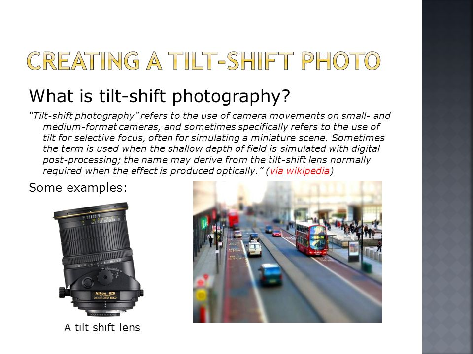 What is tilt-shift photography.