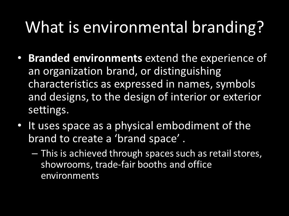 What is environmental branding.