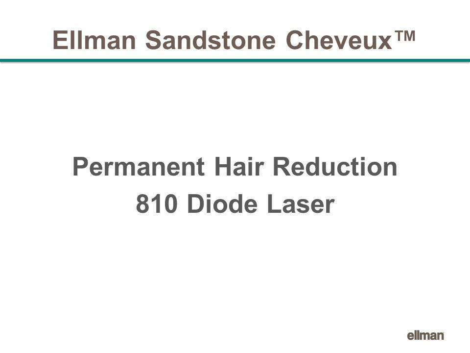 Ellman Sandstone Cheveux™ Permanent Hair Reduction 810 Diode Laser