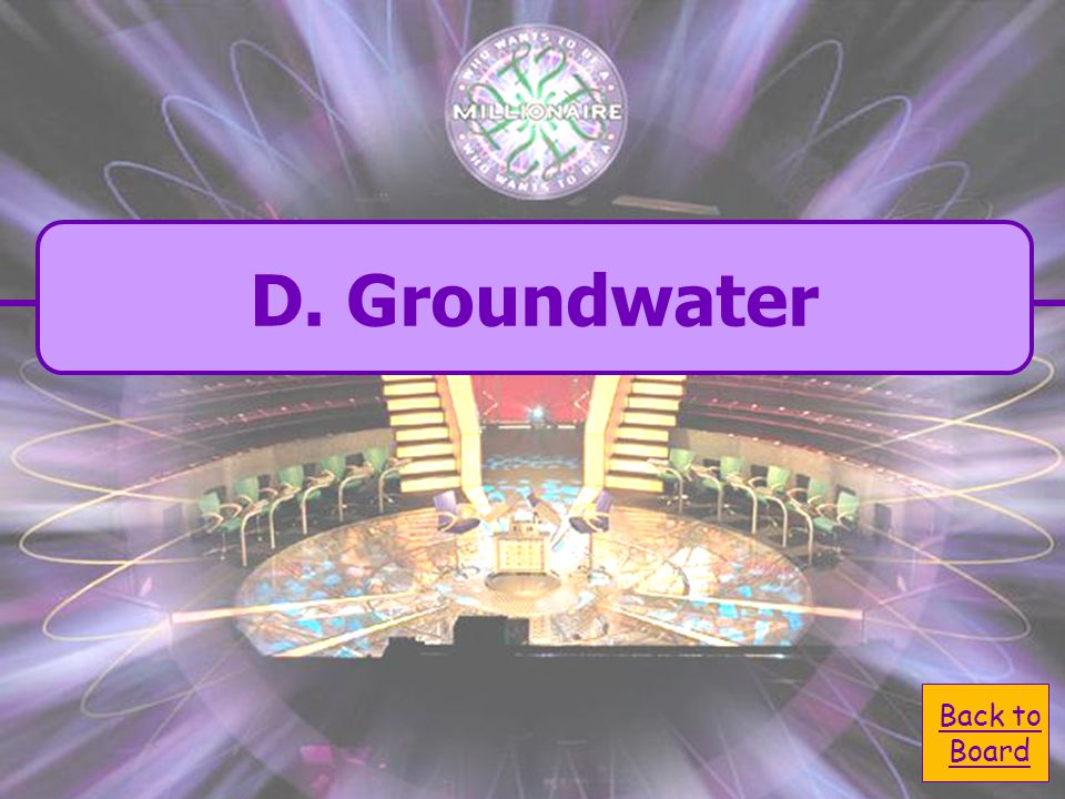  A. flooding A. flooding  C. condensation C. condensation  B. evaporation B. evaporation  D. groundwater D. groundwater Rivers collect water from