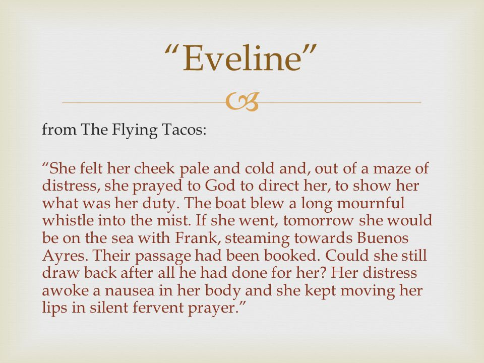  from The Flying Tacos: She felt her cheek pale and cold and, out of a maze of distress, she prayed to God to direct her, to show her what was her duty.