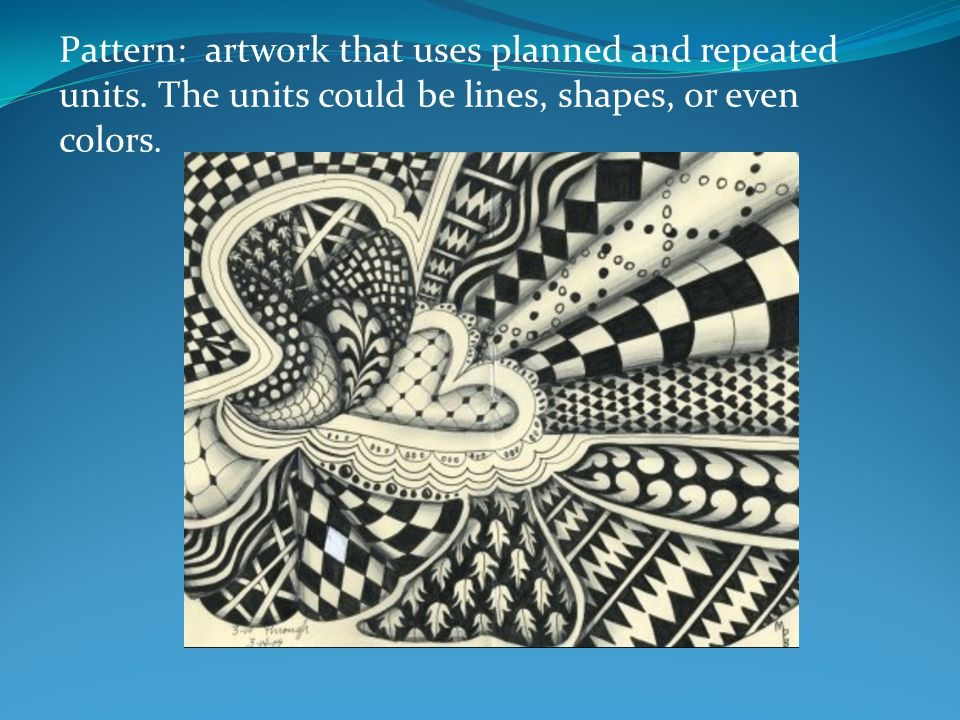 Pattern: artwork that uses planned and repeated units.