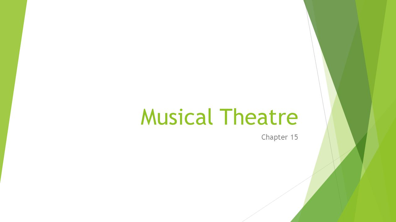 Musical Theatre Chapter 15
