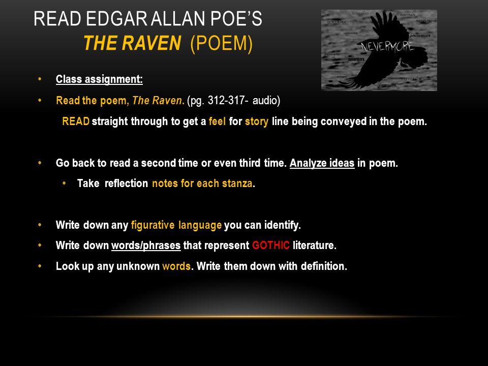 EDGAR ALLAN POE'S POEM, THE RAVEN HTTP://WWW.YOUTUBE.COM/WATCH?V=0K6-WO94-6I HTTP://WWW.YOUTUBE.COM/WATCH?V=0K6-WO94-6I