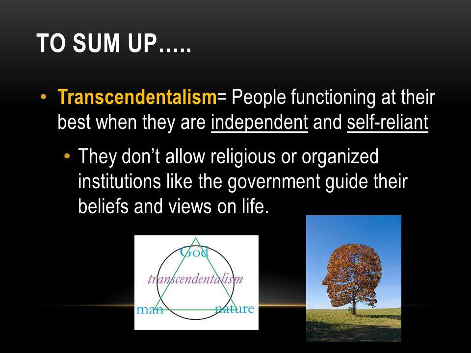 TRANSCENDENTALISTS BELIEVED: